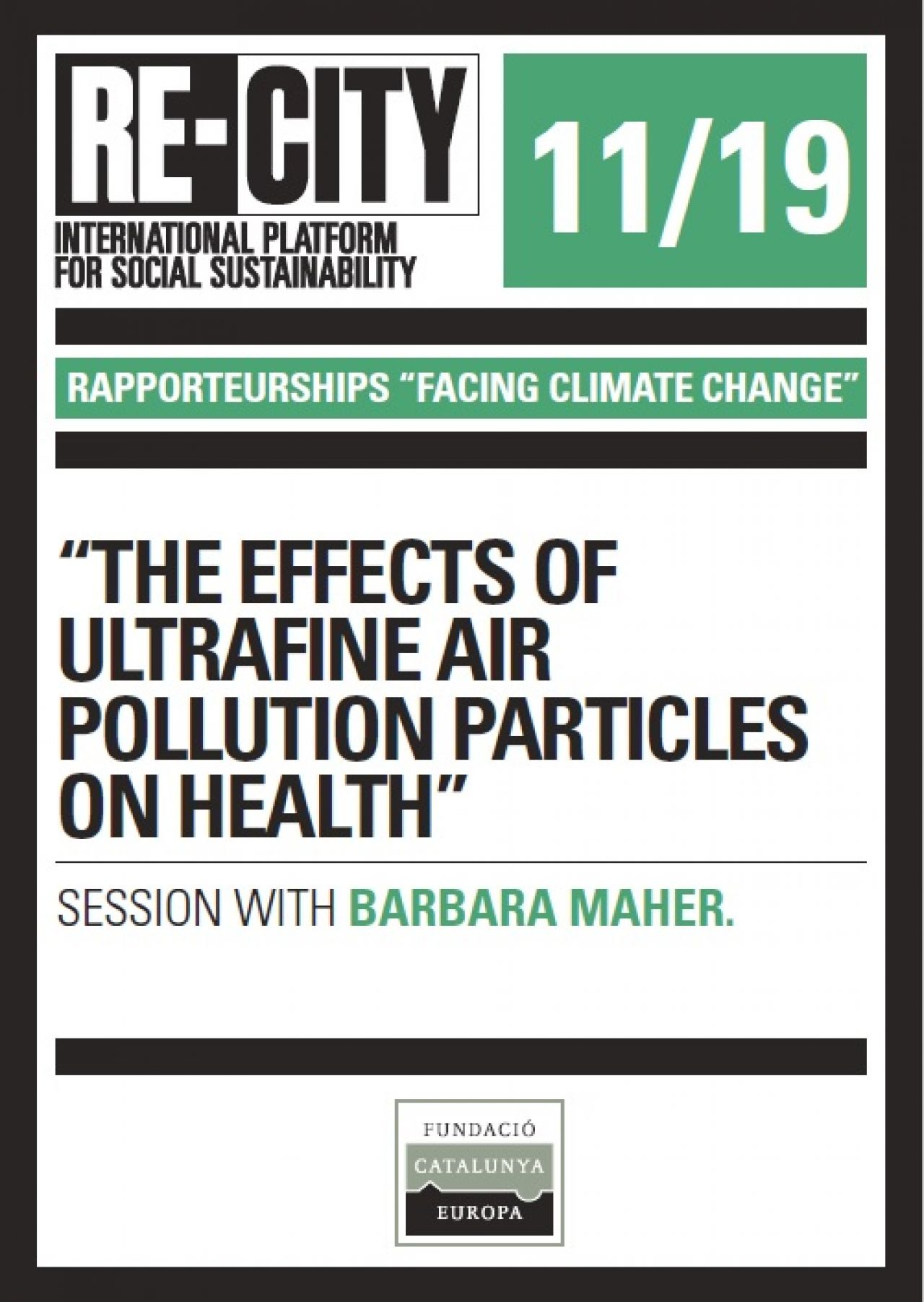 The effects of ultrafine air pollution particles on health. Barbara Maher (eng)