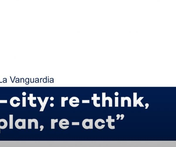 Vanguardia's dialogues: The Re-City project