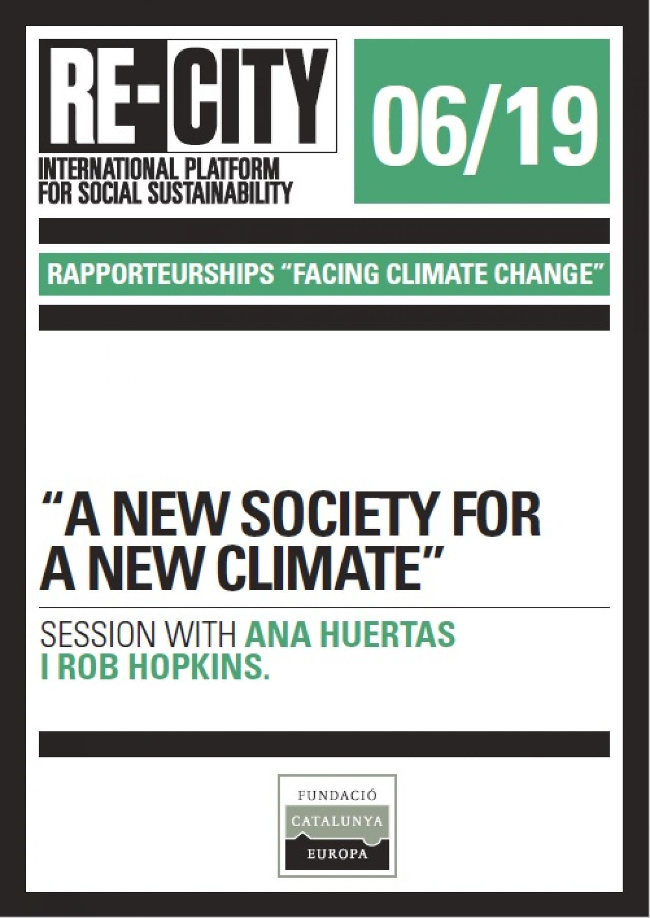 A new society for a new climate. Ana Huertas and Rob Hopkins (eng)